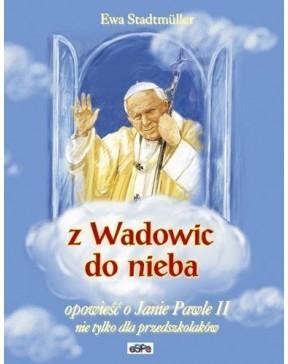 Ewa Stadtmüller - Z Wadowic...