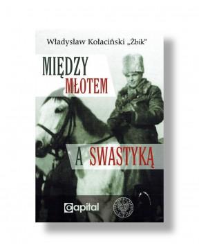 """Władysław Kołaciński """"Żbik""""..."""