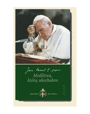 Jan Paweł II - Modlitwa,...