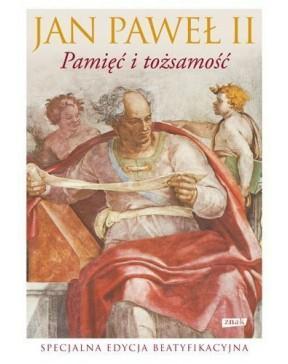 Jan Paweł II - Pamięć i...