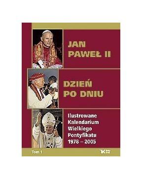 Jan Paweł II. Dzień po dniu...