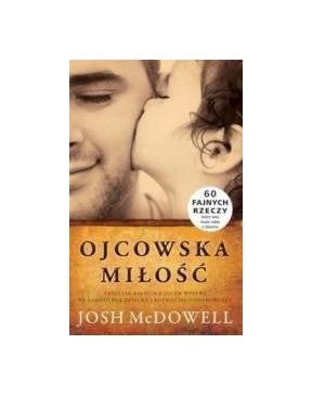 Josh McDowell - Ojcowska...