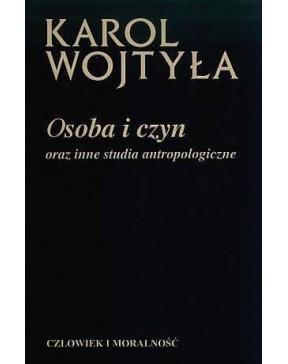 Karol Wojtyła - Osoba i...