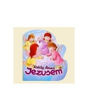 Każdy dzień z Jezusem