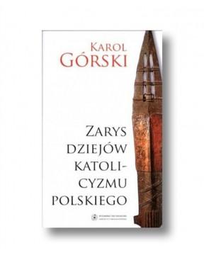 Karol Górski - Zarys...