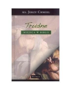 Ks. Jerzy Chmiel - Trudne...