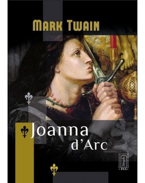 Mark Twain - Joanna d'Arc