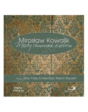 Mirosław Kowalik - Między...
