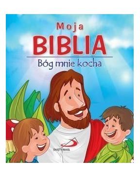 Moja Biblia. Bóg mnie kocha