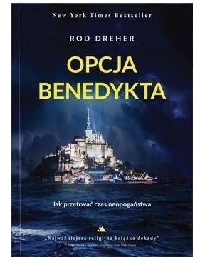 Rod Dreher - Opcja...