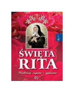 Święta Rita. Modlitwy i...