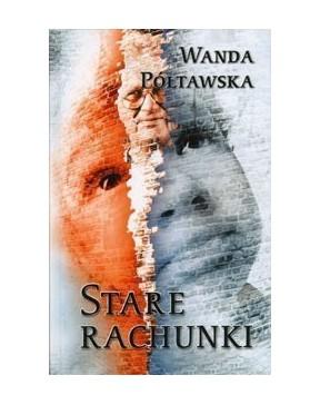 Wanda Półtawska - Stare...