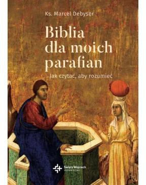 Biblia dla moich parafian....