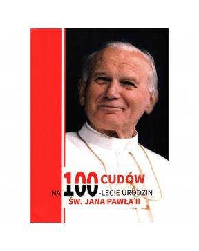 100 cudów na 100-lecie...