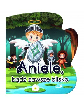 """Aniołek 2 """"Aniele, bądź..."""