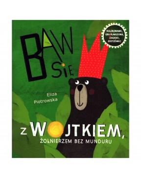 Eliza Piotrowska - Baw się...