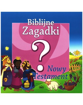 Biblijne zagadki. Nowy...