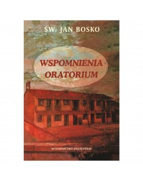 Św. Jan Bosko - Wspomnienia...