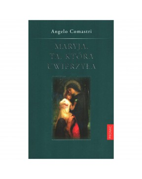 Angelo Comastri - Maryja....