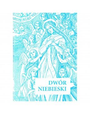 Św. Lutgarda - Dwór Niebieski