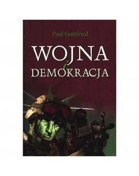 Paul Gottfried - Wojna i...