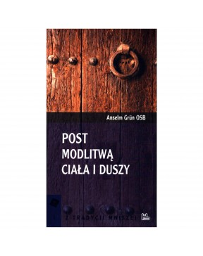 Anselm Grün - Post modlitwą...