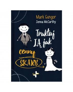 Mark Gungor - Traktuj ją...