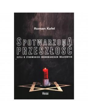 Roman Kafel - Spotwarzona...