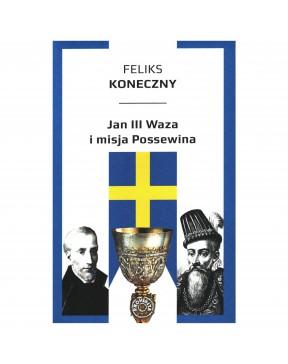 Feliks Koneczny - Jan III...