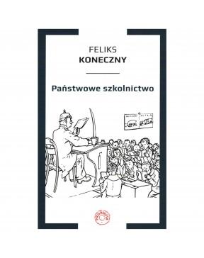 Feliks Koneczny - Państwowe...
