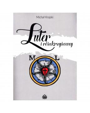 Michał Krajski - Luter i...