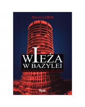 Adam LeBor - Wieża w...
