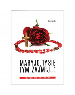 Lidia Lasota - Maryjo, Ty...