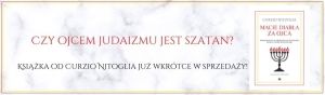Czy ojcem judaizmu jest szatan? Książka od Curzio Nitoglia już wkrótce w sprzedaży!