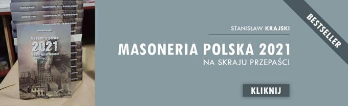 """Już dostępna!!! """"Masoneria polska 2021. Na skraju przepaści"""""""