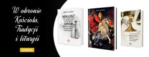 W obronie Kościoła, Tradycji i liturgii – najnowsze książki Key4